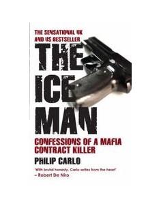 The Ice Man : Confessions of a Mafia Contract Killer