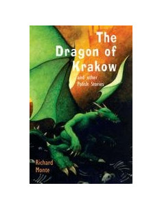 The Dragon of Krakow and other Polish Stories