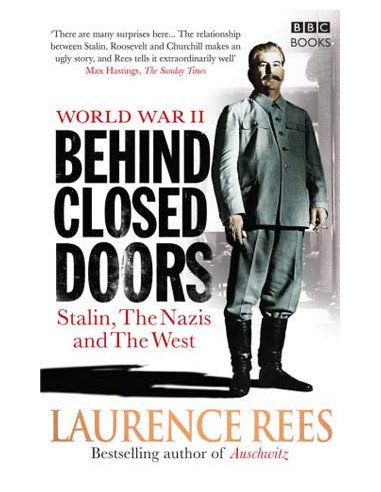 World War II: Behind Closed Doors: Stalin, The Nazis and The West