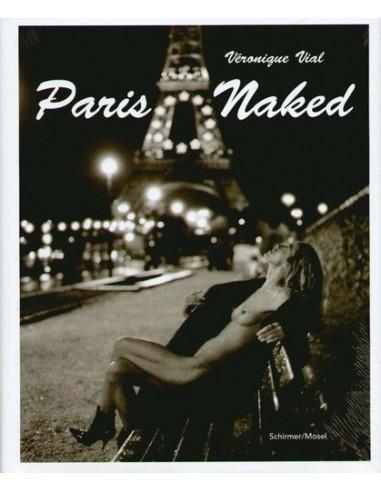 Veronique Vial: Paris Naked