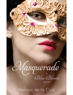 Masquerade: A Blue Bloods Novel