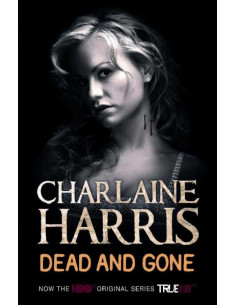 Dead and Gone: A True Blood Novel