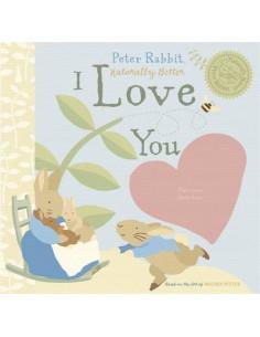 Peter Rabbit Naturally Better I Love You