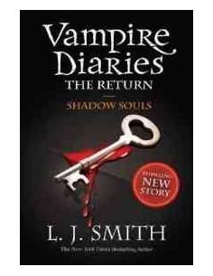 Vampire Diaries 6: The Return: Shadow Souls