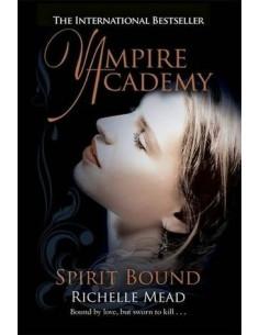 Vampire Academy 05. Spirit Bound