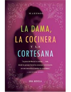 La Dama, La Cocinera y La Cortesana