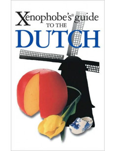 Xenophobe's Guide to the Dutch