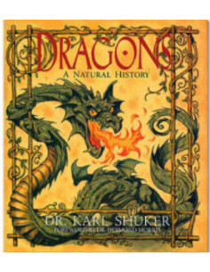 Dragons: A Natural History (Evergreen Series)