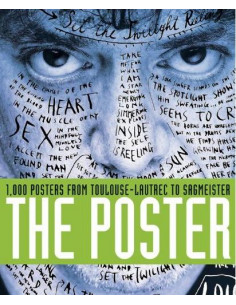 Poster. 1000 posters from Toulouse-Lautrec to Sagmeister