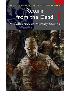 Return from the Dead:A Collection of Mummy Stories