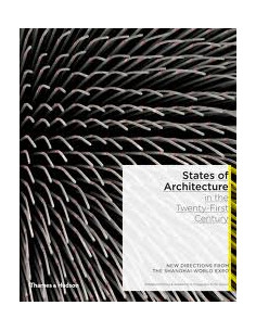 States of Architecture in the Twenty-First Century