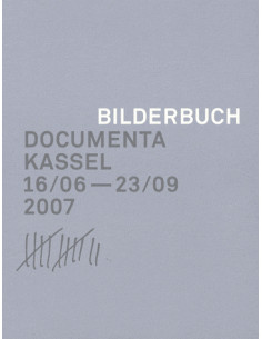 Documenta 12: Picture Book (Varia Series)