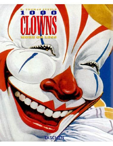 1000 Clowns: More or Less - A Visual Journey