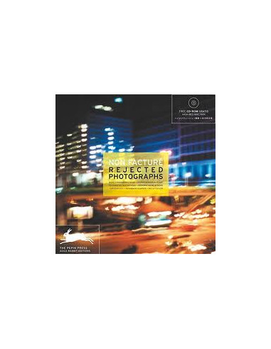 Non Facture: Rejected Photographs + CD