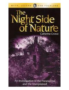Night Side of Nature (Wordsworth Myth, Legend & Folklore S.)