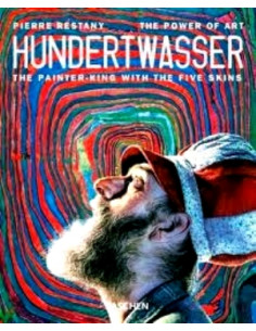 Hundertwasser: The Painter-King with the five Skins