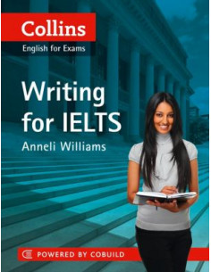Collins English for Exams: Writing for IELTS