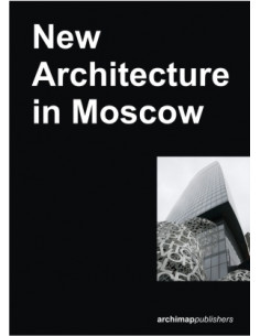 New Architecture in Moscow