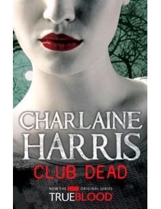 Club Dead: A True Blood Novel