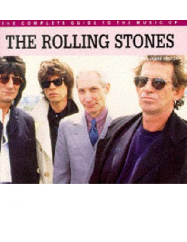 "The Complete Guide to the Music of the ""Rolling Stones"""