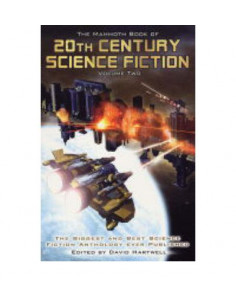 Mammoth Book of 20th Century Science Fiction: v. 2