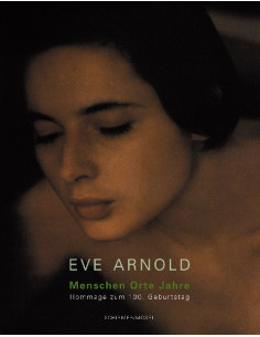 Eve Arnold: Hommage