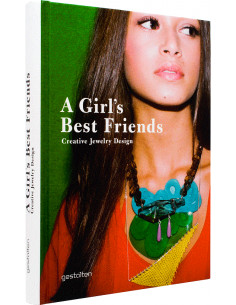 Girl's Best Friends: Creative Jewelry Design