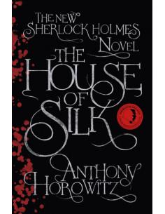 The House of Silk: The New Sherlock Holmes Novel