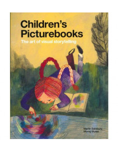 Children's Picturebooks. The Art of Visual Storytelling.