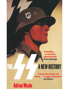 The SS: A New History