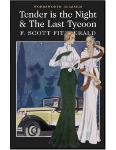 Tender is the Night & The Last Tycoon