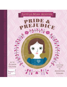 Little Miss Austen: Pride and Prejudice