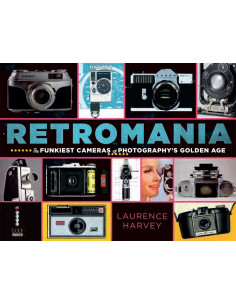 Retromania: The Funkiest Cameras of Photography s Golden Age