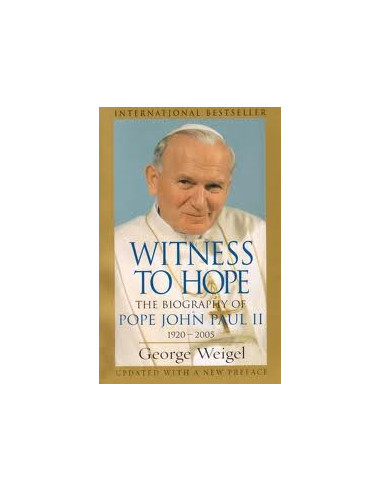 Witness to Hope: The Biography of Pope John Paul II, 1920 - 2005