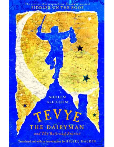 Tevye the Dairyman and Railroad Stories
