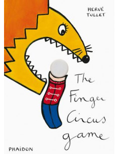 Herve Tullet: The Finger Circus Game