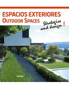 Outdoor Spaces - Espacios Exteriores