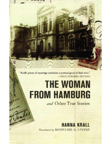 Woman from Hamburg and Other True Stories