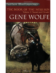 Book of the New Sun: Sword and Citadel v. 2