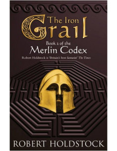 Iron Grail: Book 2 of the Merlin Codex