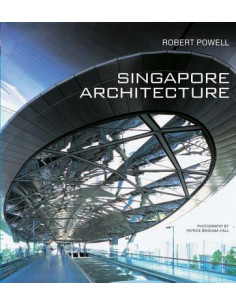 Singapore Architecture: A Short History