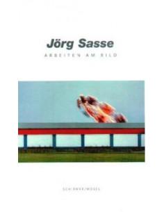 Jorg Sasse - Arbeiten am Bild