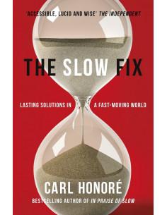 Slow Fix