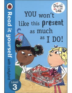 Charlie and Lola: You Won't Like This Present as Much as I Do