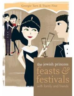 Jewish Princess: Feasts and Festivals
