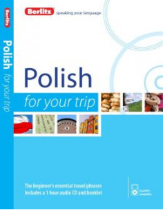 Berlitz Language: Polish for Your Trip (+CD)