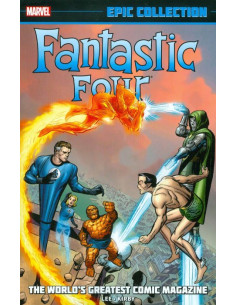 Fantastic Four Epic Collection: World's Greatest Comic Magazine