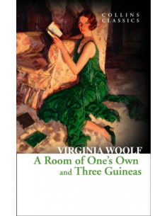 Room of One's Own and Three Guineas