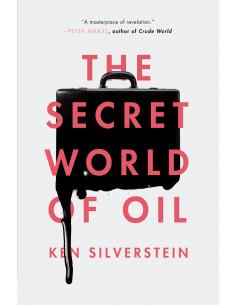 The Secret World of Oil