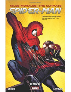 Miles Morales: Revival Volume 1: Ultimate Spider-Man